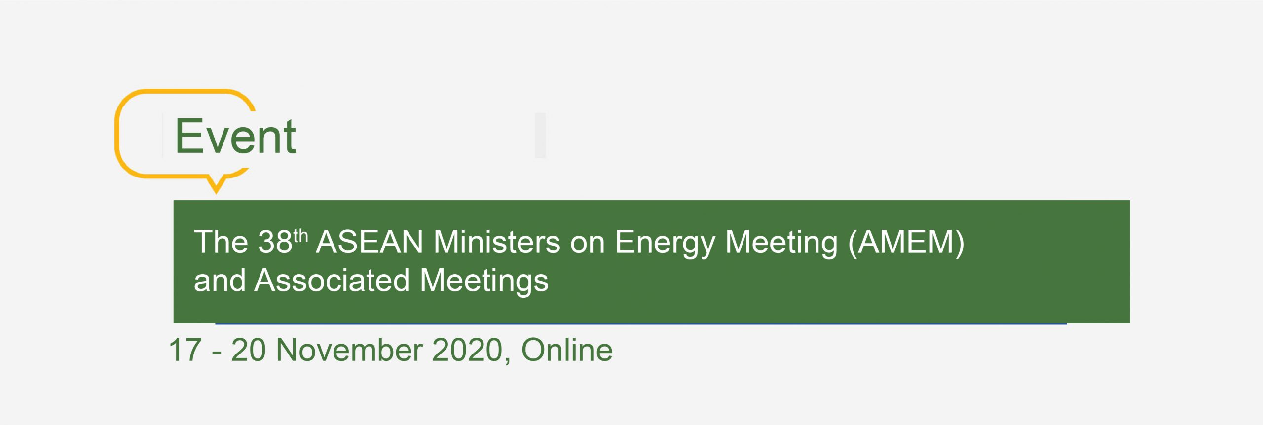 The 38th ASEAN Ministers on Energy Meeting (AMEM) and Associated Meetings