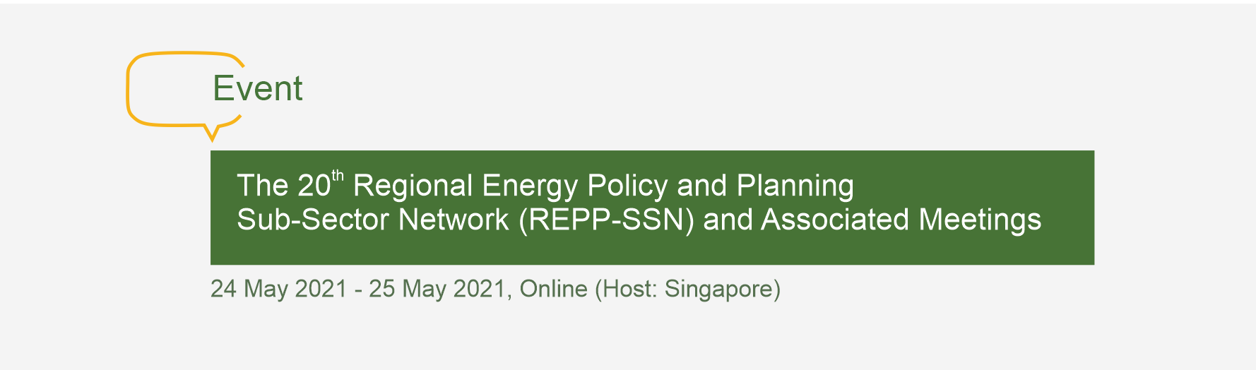 The 20th Regional Energy Policy and Planning Sub-Sector Network (REPP-SSN) and Associated Meetings