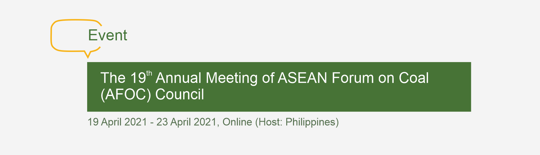 The 19th Annual Meeting of ASEAN Forum on Coal (AFOC) Council