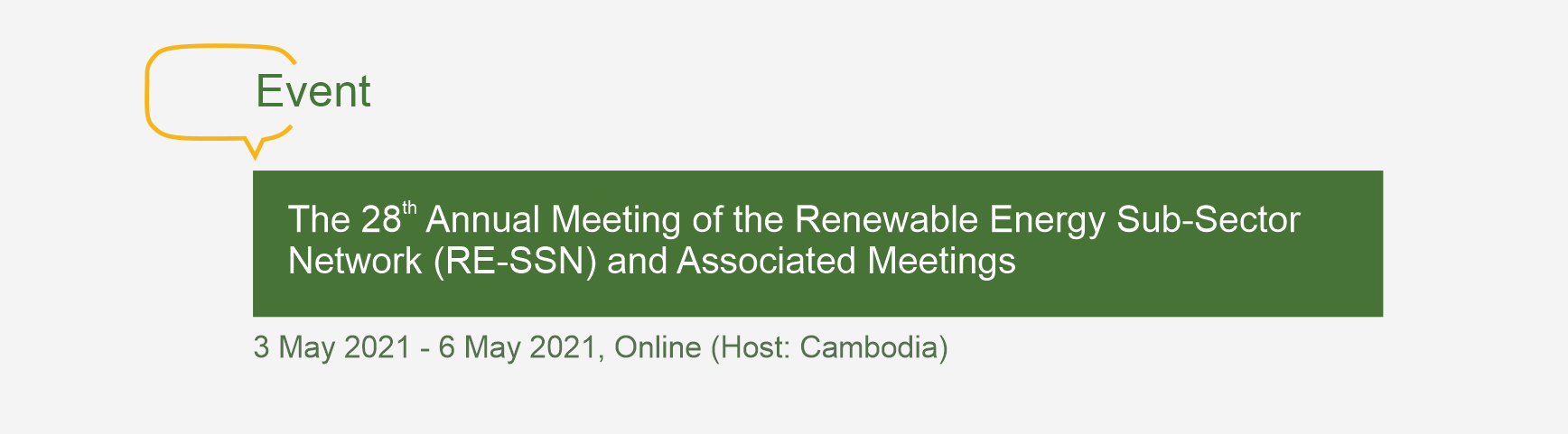 The 28th Annual Meeting of the Renewable Energy Sub-Sector Network (RE-SSN) and Associated Meetings