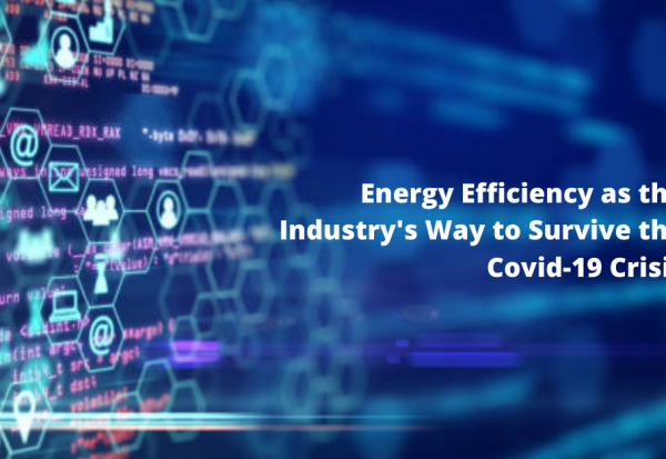 Blog_ThumbnailEnergy Efficiency as the Industry's Way to Survive the Covid-19 Crisis