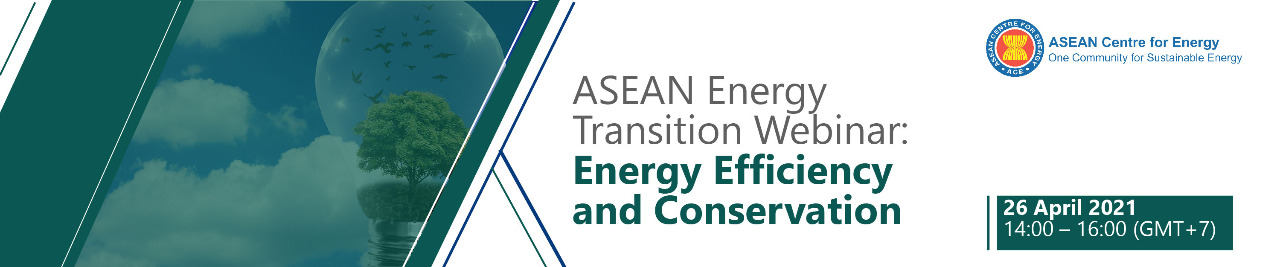ASEAN Energy Transition Workshop: Energy Efficiency and Conservation (EE&C)
