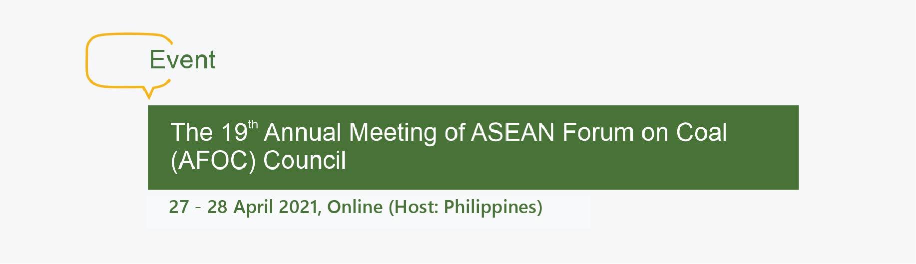 19th ASEAN Forum on Coal Council Meeting